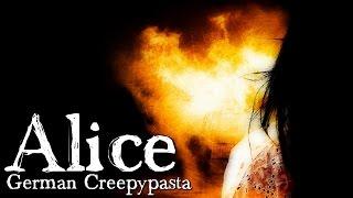 Alice  - CREEPYPASTA (Grusel, Horror, Hörbuch, Mindfuck, Thriller) DEUTSCH