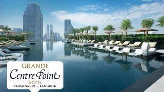 Grande Centre Point T21 Hotel Sukhumvit (グランド センター ポイント ホテル ターミナル 21) Terminal 21 Hotel Asoke (Asok)