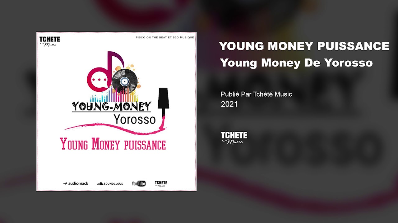 YOUNG MONEY DE YOROSSO - YOUNG MONEY PUISSANCE