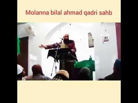 Heart touching waaz by moulana bilal Ahmad kumer
