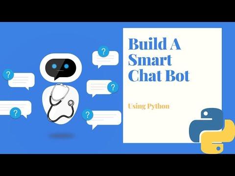 Build A Smart AI Chat Bot Using Python & Machine Learning