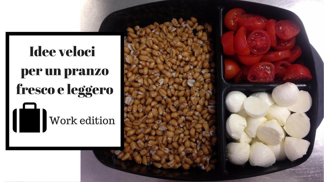 Pranzi Sani E Leggeri : Idee veloci per un pranzo fresco e leggero work edition youtube