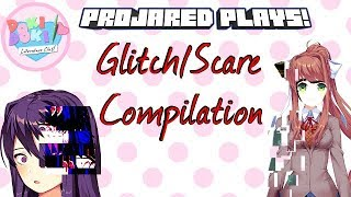 Projared Plays Highlights || Doki Doki Literature Club! Glitch/Scare Compilation