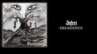 "INFERI ""Decadence"""