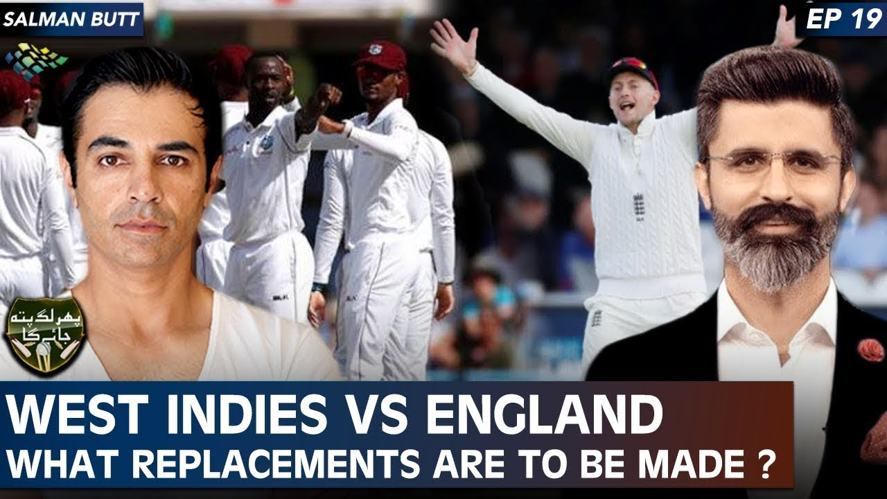West Indies vs England | What Replacements are to be Made ? | Phir Lag Pata Jaye Ga | SB1