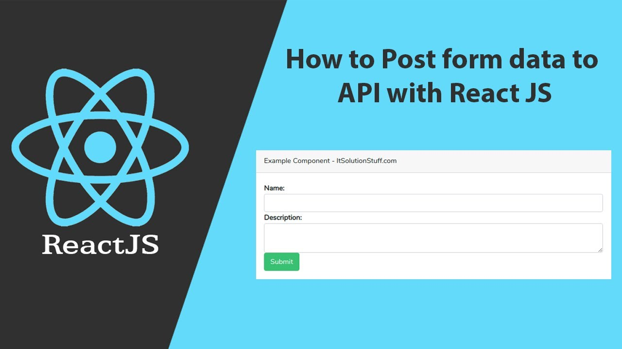 How to Post Form Data to API with React JS