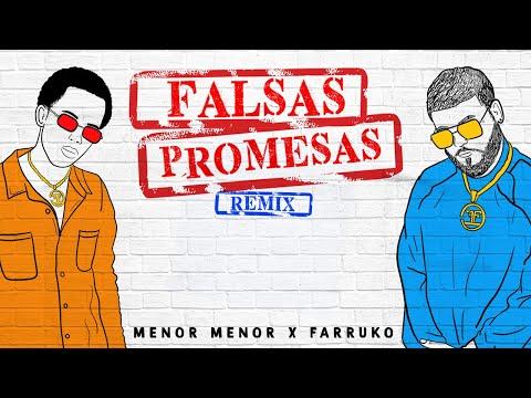 Menor Menor x Farruko - Falsas Promesas (Remix) [Official Au
