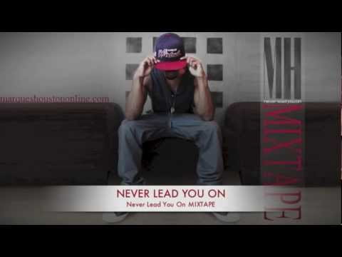 Marques Houston - NEVER LEAD YOU ON from his 2012 mixtape FREE DOWNLOAD