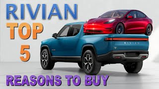 RIVIAN Delayed - Why I'm still Excited: My TOP 5 REASONS to buy a RIVIAN
