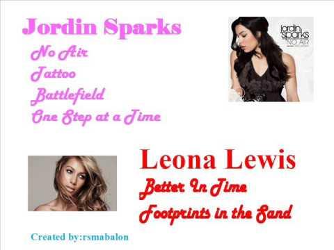 Jordin Sparks & Leona Lewis Songs