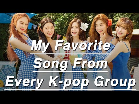 My Favorite Song From Every K-pop Group!