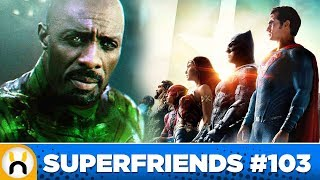 Green Lantern Spoiled for Justice League Discussion | Superfriends #103