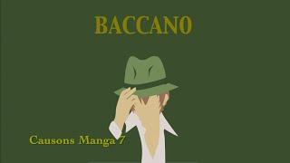 Causons mangas #7 partie1: Baccano! Critique\Rewiew [FR]