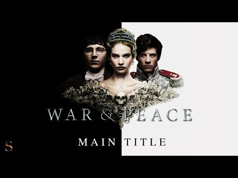War & Peace (2016) - ℳain Title - ℳusic by ℳartin Phipps
