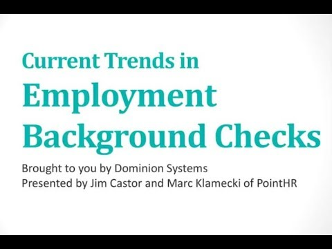 Current Trends in Employment Background Checks