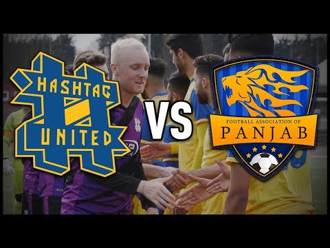 HASHTAG UNITED vs PANJAB NATIONAL TEAM (CAN WE BEAT A COUNTRY?!)