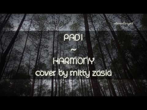 Padi - Harmony Cover by Mitty Zasia (lyrics)