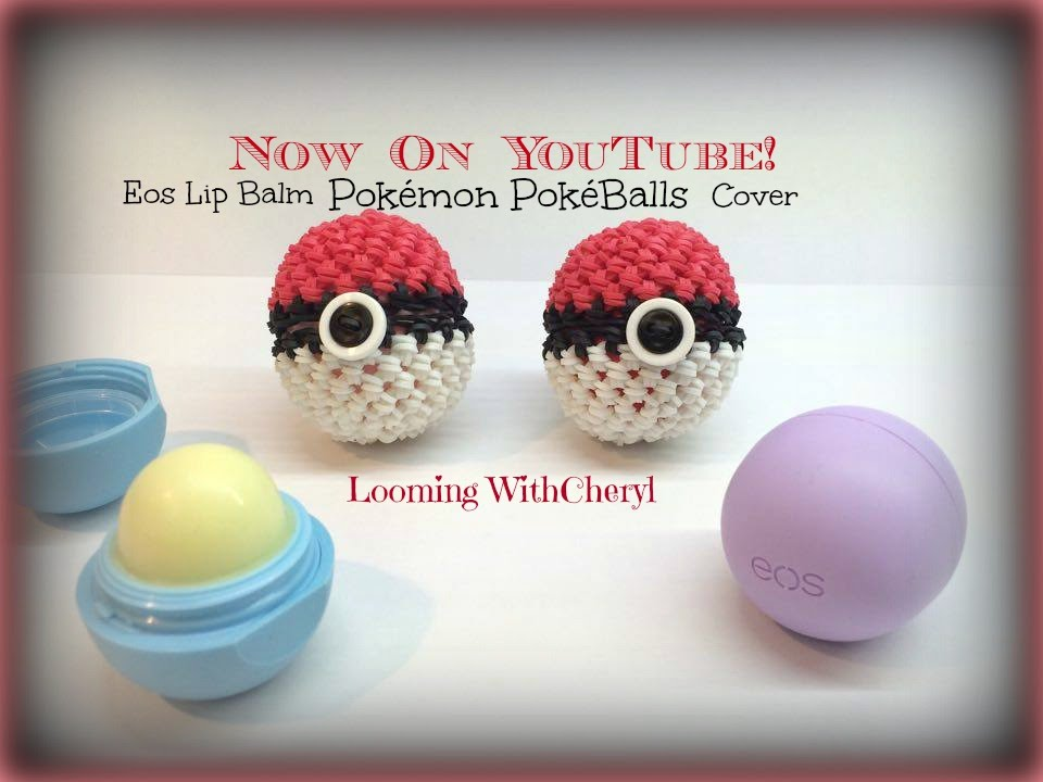 Rainbow Loom Eos Diy Pals Pokemon Pokeball Lip Balm Cover