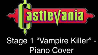"""Vampire Killer"" from Castlevania Piano Cover"