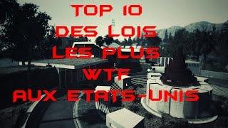 TOP 10 DES LOIS LES PLUS WTF AUX ÉTATS-UNIS !