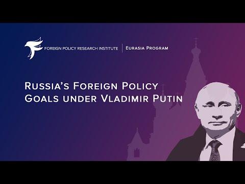 Russia's Foreign Policy Goals Under Vladimir Putin