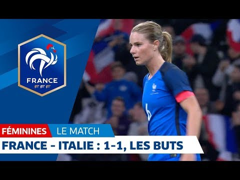 France-Italie Féminines : 1-1, buts et temps forts I FFF 2018