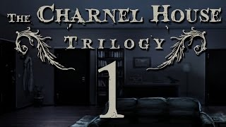 The Charnel House Trilogy [1]