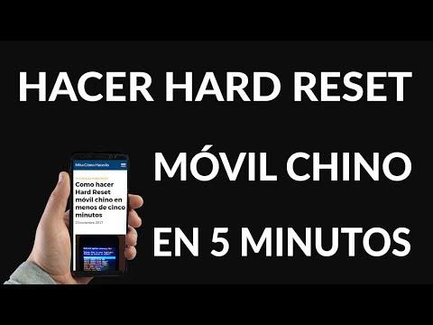 ¿Cómo Hacer Hard Reset a un Móvil Chino?