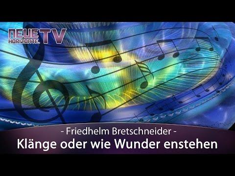Klänge oder wie Wunder enstehen - Friedhelm Bretschneider