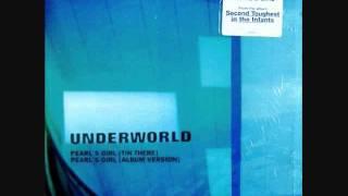 Underworld - Pearl