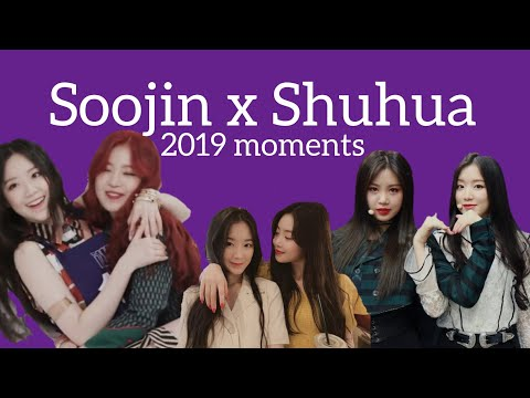 Soojin x Shuhua 2019 moments [crazy.sad.gay.funny]