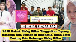NIKAH! Kakak Rizky Billar Buru-buru ke Indonesia. Ayah Lesti Posting Foto Keluarga Rizky Billar