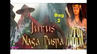 "TUTUR TINULAR Episode 15 ""Jurus Naga Puspa"" (Bag 2) Selesai"