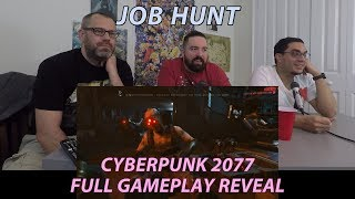 Reaction/Commentary: Cyberpunk 2077 Gameplay Reveal (FULL)