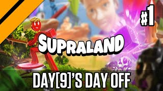 Day 9 's Day Off   Supraland P1