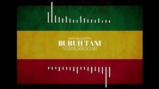 Buruh Tani || Mars Mahasiswa Versi Reggae Ska ( Marjinal )