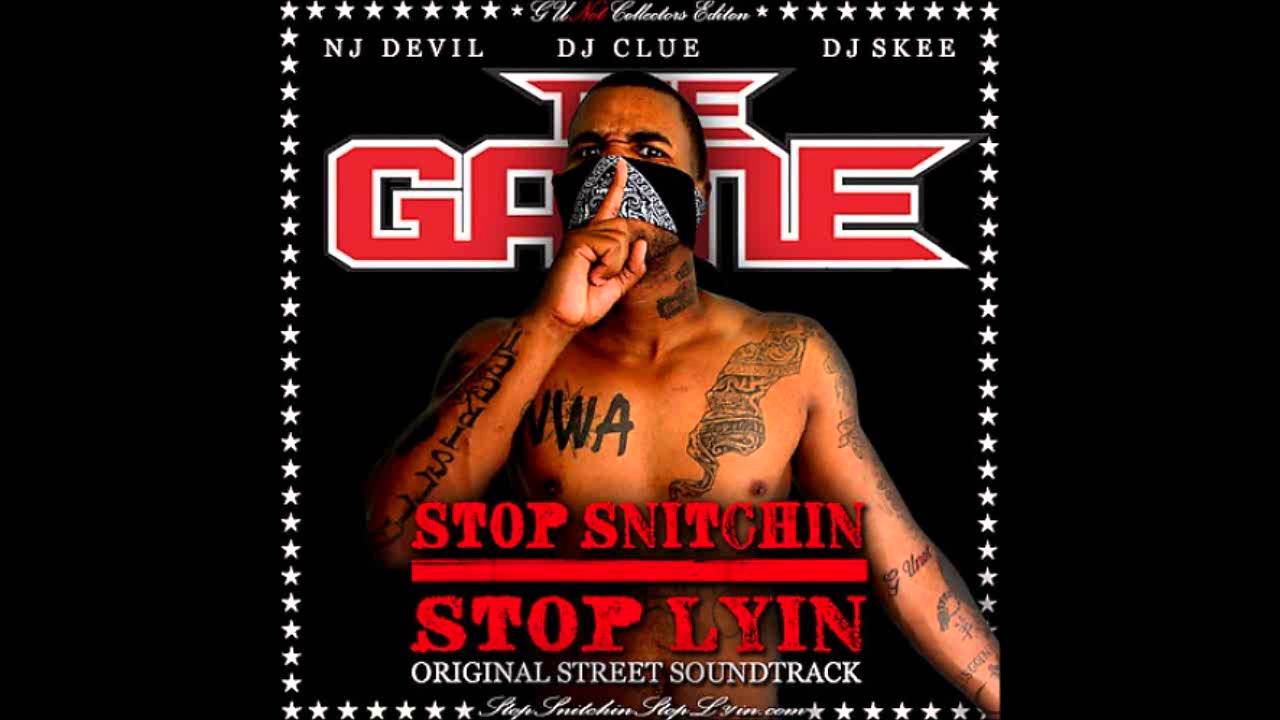 The game stop snitchin stop lyin mixtape | free download.