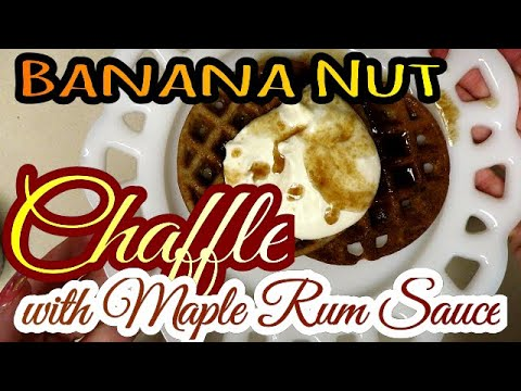 amazing-bananna-nut-chaffle-with-maple-rum-sauce-omg