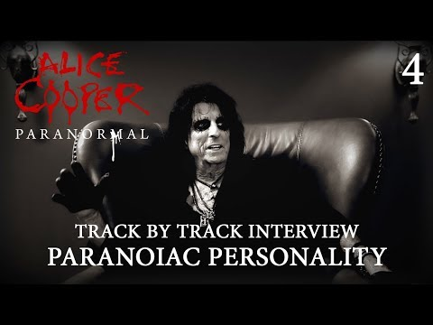 "Alice Cooper ""Paranormal"" - Track by Track Interview ""Paranoiac Personality"""