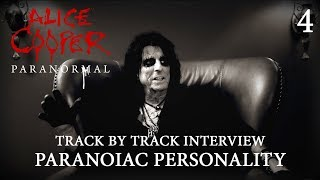 """Alice Cooper """"Paranormal"""" - Track by Track Interview """"Paranoiac Personality"""""""