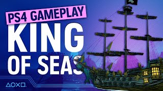 King Of Seas - 90 Minutes of PS4 Gameplay
