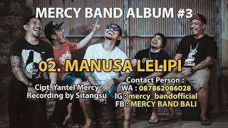 2. MERCY BAND - MANUSA LELIPI OFFICIAL AUDIO