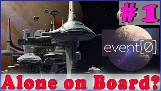 Event[0] Walkthrough Gameplay | Alone on board? | PC Full Game Complete HD Part 1
