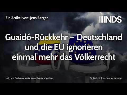 Guaidó-Rückkehr – Deutschland und die EU ignorieren einmal mehr das Völkerrecht   Jens Berger