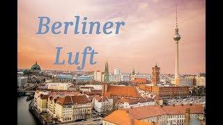 Berliner Luft (Das ist die Berliner Luft)  Paul Lincke 1904