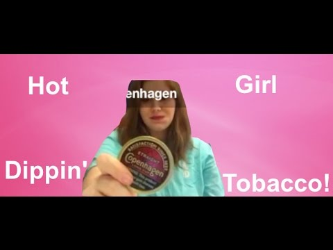 HOT GIRL DIPPING TOBACCO!!!