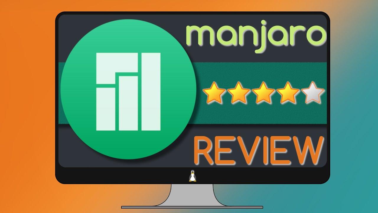 Manjaro review (2019) | Average Linux User