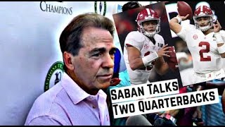 Nick Saban comments on playing two quarterbacks and graduate transfer rules