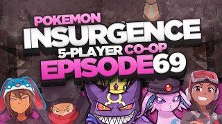 "Pokémon Insurgence 5-Player Randomized Nuzlocke - Ep 69 ""VOLCANION VS HEATRAN"""