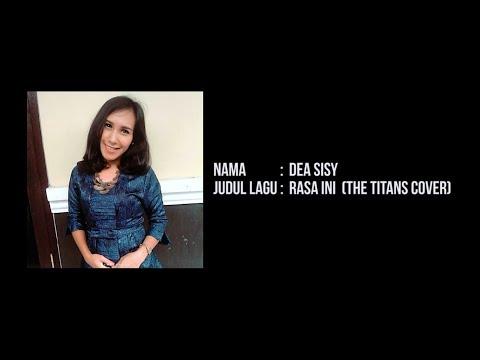 Dea Sisy - Rasa Ini (The TITANS Cover)